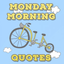 monday morning inspirational quotes