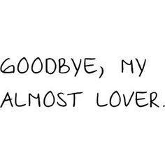 Goodbye Quotes For Lovers Tumblr ~ Quotes on Pinterest   261 Pins