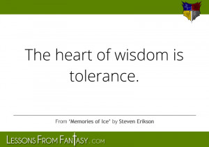 Tolerance Quotes – Tolerate – Quote - The heart of wisdom is ...