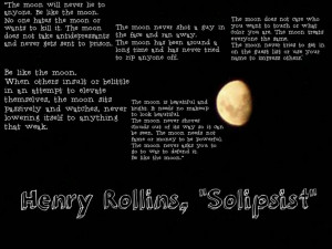 My favorite quote. I love Henry Rollins