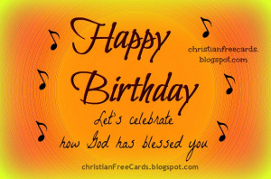 happy birthday ecard christian happy birthday happy birthday ecard a ...
