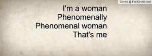 womanphenomenallyphenomenal womanthat's me , Pictures