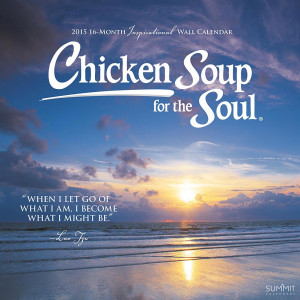 ... > Inspirational Quotes >Chicken Soup for the Soul 2015 Wall Calendar