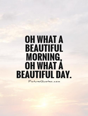 ... Quotes Beautiful Day Quotes Beautiful Morning Quotes Day Quotes