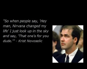 Krist Novoselic....This one tugs at the heart...