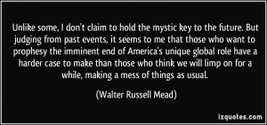 More Walter Russell Mead Quotes