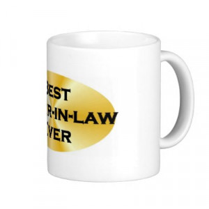 ... in law ever mug p168392891024703616en84q 400 Best Sister In Law Quotes