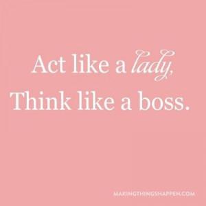 Think like a boss.