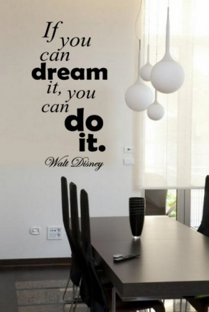 If you can dream...' Walt Disney - Large Wall Quote