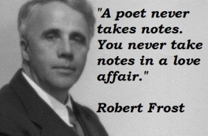 Robert frost famous quotes 4