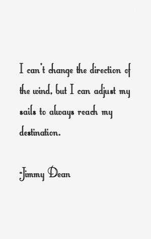 Jimmy Dean Quotes & Sayings
