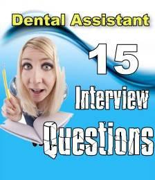 Dental Assistant Interview Questions | Dental Assistant Job Interview ...