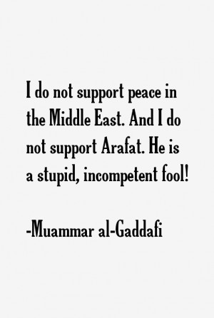 Muammar al-Gaddafi Quotes & Sayings