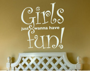 Girls Have Fun Quotes Have fun quote · girls