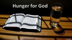 To daily hunger after God's heart and will for our lives, leaves us ...