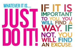 ... Sayings Motivational Quotes For Work No Excuses Just Do It Source