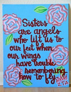 Sisters are Angels – Handpainted Sorority Quote | Sorority Sisters ...