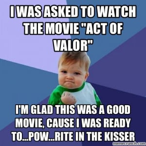Act of Valor Quotes Memes