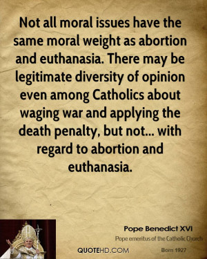 pope-benedict-xvi-pope-benedict-xvi-not-all-moral-issues-have-the.jpg