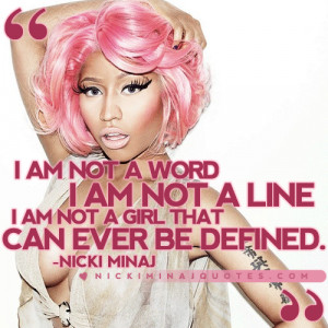 ... not a word, I am not a line. I am not a girl that can ever be defined