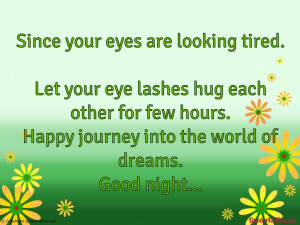 Since your eyes are looking tired...