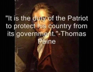 ... patriot to protect his country from its government thomas paine quote