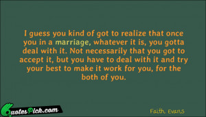 Guess You Kind Of by faith-evans Picture Quotes