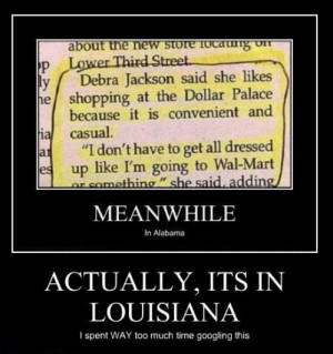 Louisiana Sayings http://www.uberhumor.com/category/demotivational ...