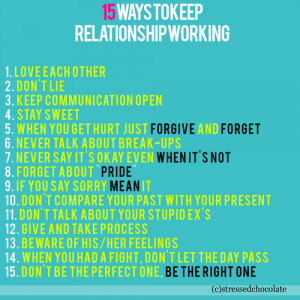 working 1. love each other 2. don't lie 3. keep communication open ...