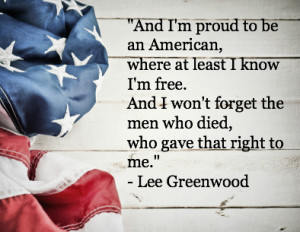 Country singer Lee Greenwood recorded the popular hit