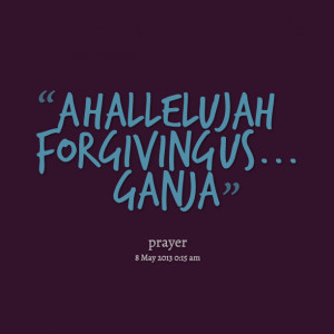 Quotes Picture: a hallelujah for giving us ganja