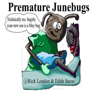 Londons Times Funny Bugs and Slugs Cartoons - Premature June Bugs ...
