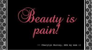 Ok this is a bonus! It may not be a beauty quote, but it is definitely ...