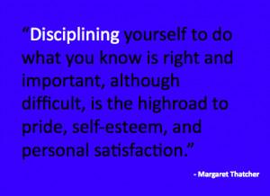 Margaret Thatcher Discipline Quote