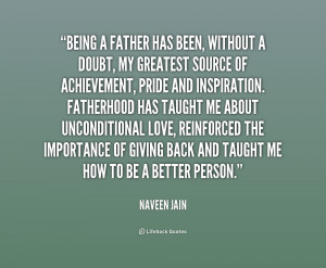 quote-Naveen-Jain-being-a-father-has-been-without-a-162722.png