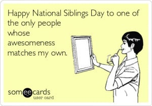 National Siblings Day Quotes Sayings Images Whatsapp FB DP Status 2015