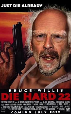 Funny Bruce Willis Die Hard 22 Film Movie Joke