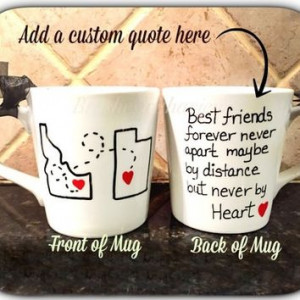 Best friend mug, quote mug, unique coffee mug, going away gift, state ...