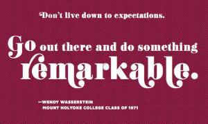 Wendy Wasserstein Mount Holyoke College Alumnae Association