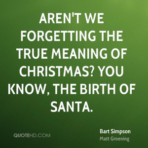 Bart Simpson Christmas Quotes