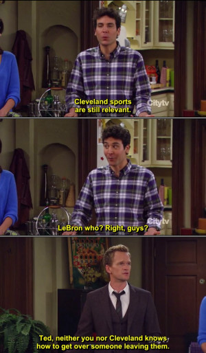 How I Met Your Mother Quote-26