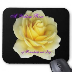Yellow Rose of Friendship & Joy mousepad