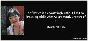 Self-hatred is a devastatingly difficult habit to break, especially ...
