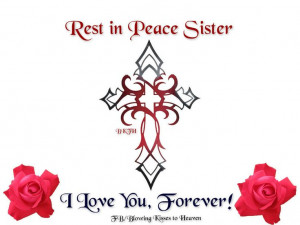 Rest in Peace Sister