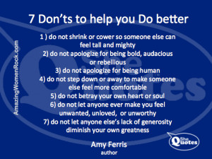 Don't be your own worst enemy. Do what Amy Ferris says.