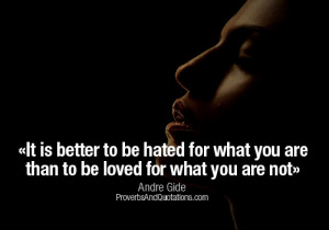 quotations 3 years ago andre gide love quotes it is better to be hated ...