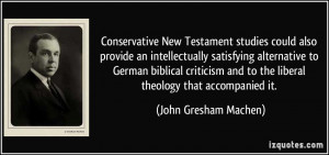 Conservative New Testament studies could also provide an ...