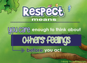 Respect quote for kids from the Talking with Trees books that teach ...