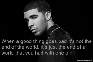 Drake Break Up Quotes For Him Drake break up quotes for him