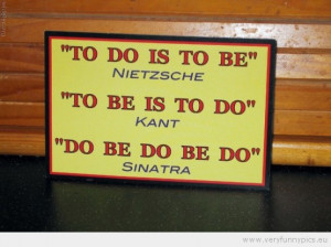 Funny Picture - Sinatra quote do be do be do